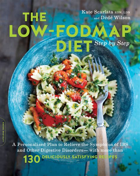 The Low FODMAP Diet Step by Step - For A Digestive Peace