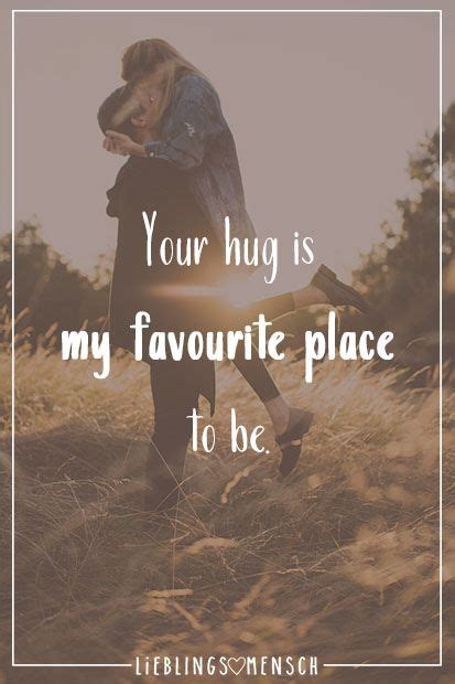 Your hug is my favourite place to be | Sprüche liebe