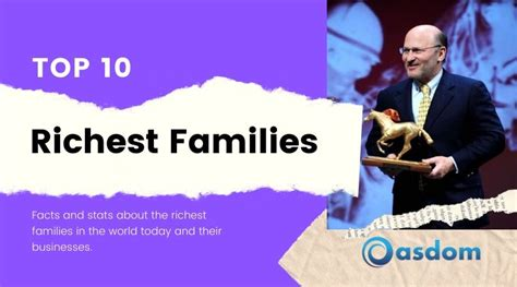 Top 10 Richest Families In the World 2020 - Oasdom
