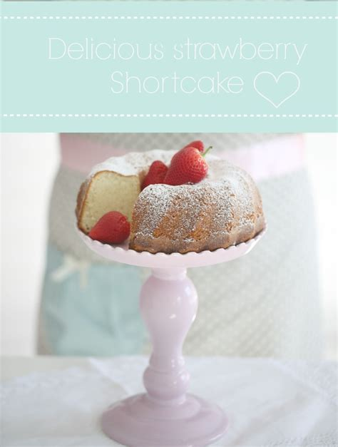 Strawberry Shortcake - Passion For Baking :::GET INSPIRED:::