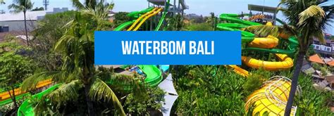 Waterbom Bali - Bali Travel Guide